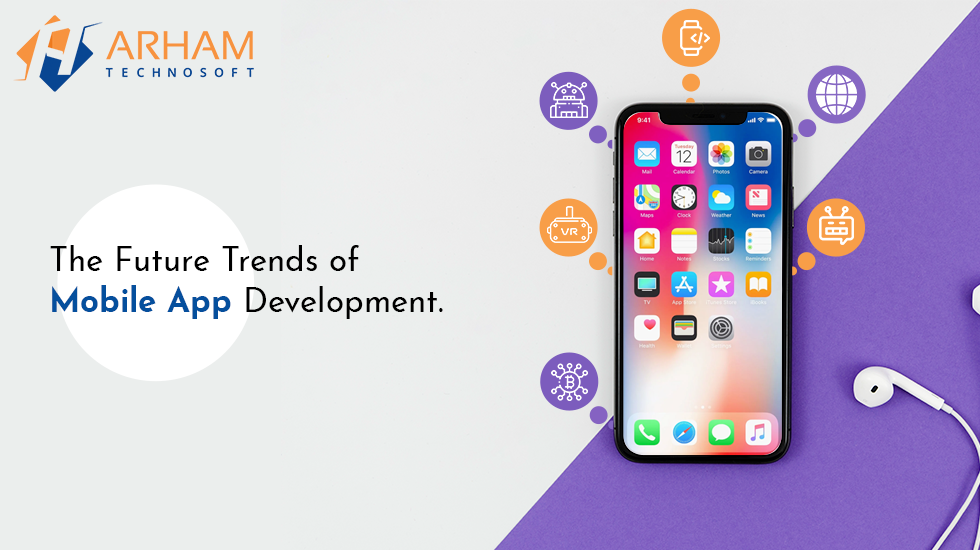 the future trends of mobile application development